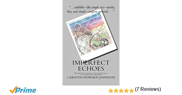 Imperfect Echoes: Writing Truth and Justice with Capital Letters ...