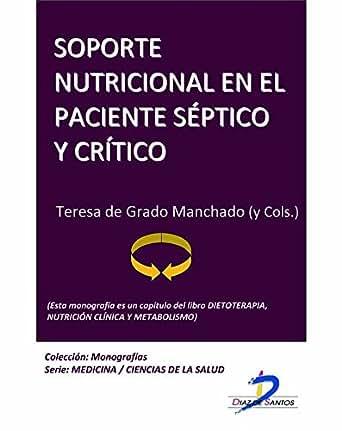Soporte nutricional en el paciente séptico y crítico (Este