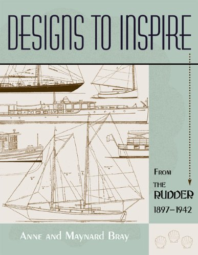 Designs to Inspire: From The Rudder 1897-1942 pdf