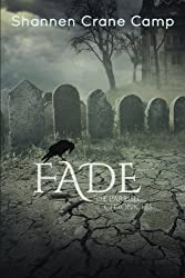 Fade (The Parrish Chronicles) (Volume 2)