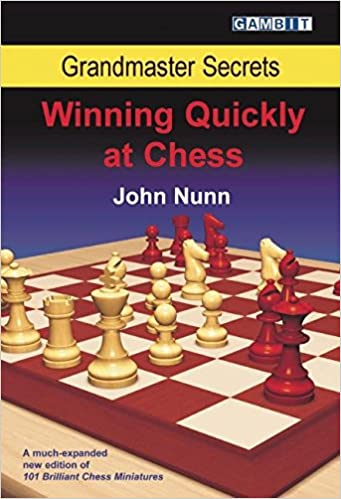 John Nunn_GM Secrets_Winning Quickly at Chess PDF+PGN 51hScTrT3GL._SX339_BO1,204,203,200_