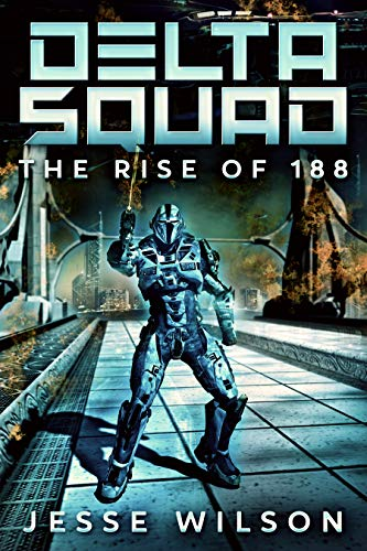Delta Squad - The Rise Of 188