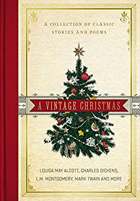 A Vintage Christmas A Collection of Classic Stories and