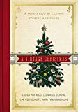 A Vintage Christmas: A Collection of Classic