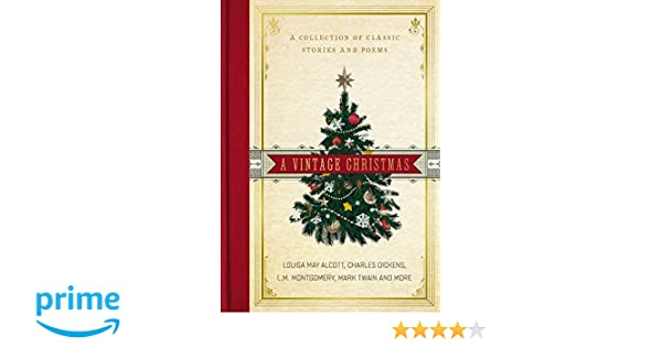 A Vintage Christmas Collection Of Classic Stories And Poems