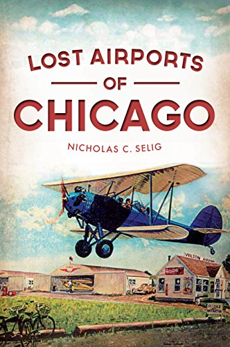 Lost Airports of Chicago - Malls Illinois Chicago