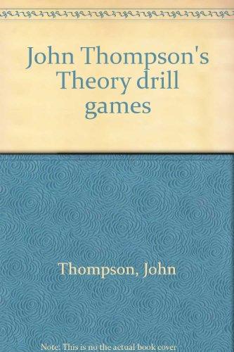 John Thompson's Theory drill games
