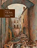Front cover for the book Return to Vilna in the art of Samuel Bak by Lawrence L. Langer