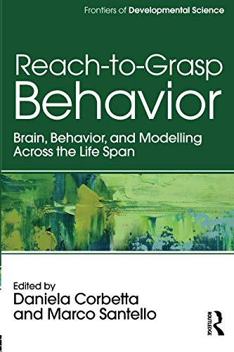 Reach-to-Grasp Behavior (Frontiers of Developmental Science) ()