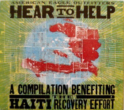 Hear to Help - A Compilation Benefiting the Haiti Recovery Effort by