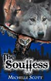 The Soulless, Michelle Scott, 1606592858