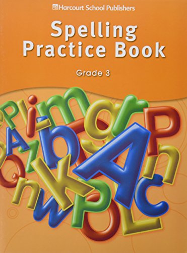 Storytown: Spelling Practice Book Student Edition Grade 3