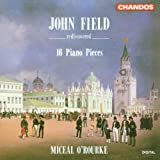 John Field Rediscovered: 16 Piano Pieces