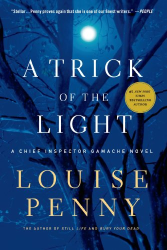 """""""A Trick of the Light (Chief Inspector Gamache, Book 7)"""" av Louise Penny"""