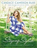 img - for Staying Stylish: Cultivating a Confident Look, Style, and Attitude book / textbook / text book
