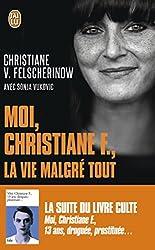 Moi Christiane F La Vie Malgre Tout