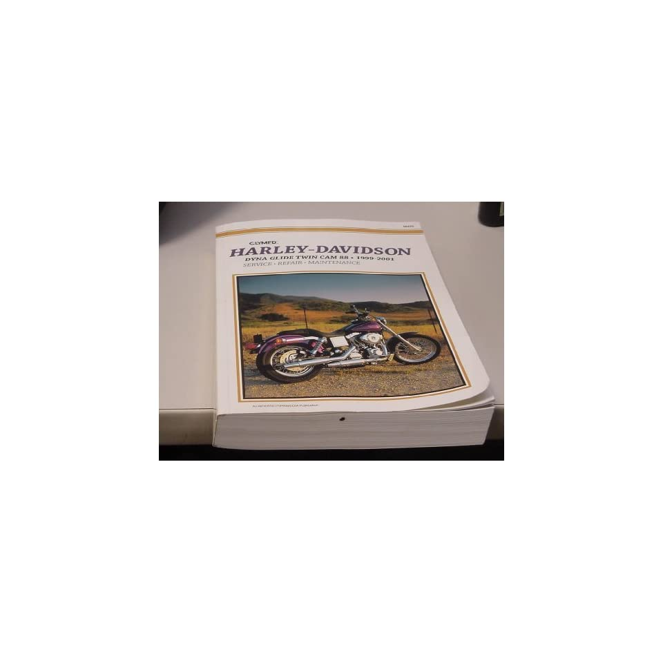 Harley Davidson Dyna Glide Twin Cam 88, Fxdc Conv, Fxdl, Fxdp, Fxd, Fxdwg, Fxdx, Fxdxt Repair Manual 1999 2001