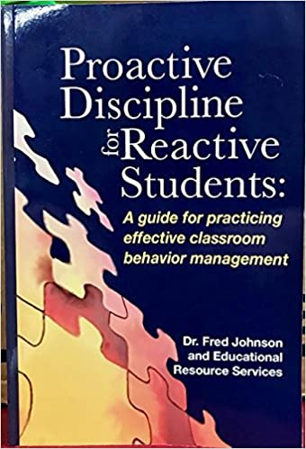 Proactive Discipline Can Lower >> Proactive Discipline For Reactive Students A Guide For Practicing