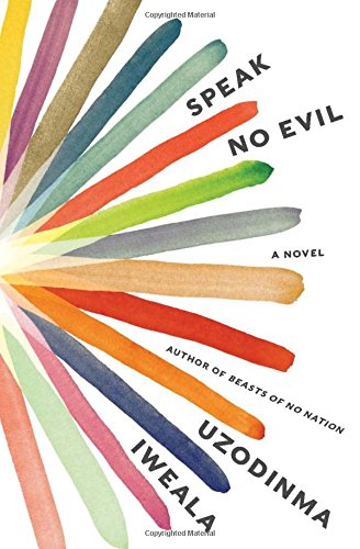 Speak No Evil: A Novel