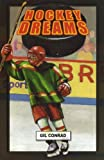 Hockey Dreams, Gil Conrad, 1933423781