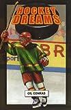Hockey Dreams, Gil Conrad, 1933423781