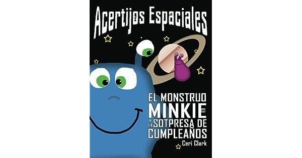 Amazon.com: Acertijos Espaciales: El Monstruo Minkie y la ...