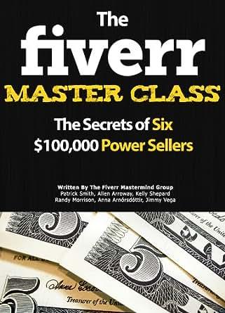 Amazon the fiverr master class the fiverr secrets of six power print list price 799 fandeluxe Images