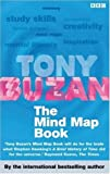 The Mind Map Book: Radiant Thinking - Major Evolution in Human Thought (Mind Set)