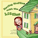 Having Muffins with the Littles, Harvey Turner, 1469910578