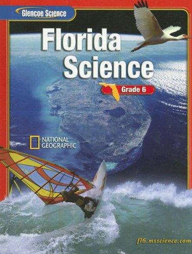 Florida Science: Grade 6 (Glencoe Science)