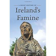 A Short History of Ireland's Famine (Short Histories)