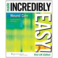 Wound Care Made Incredibly Easy! ( UK edition ) (Incredibly Easy! Series)
