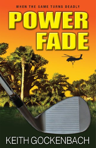 Book: Power Fade by Keith Gockenbach