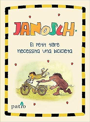 El petit tigre necessita una bicicleta: Amazon.es: Janosch ...
