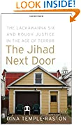 #7: The Jihad Next Door: The Lackawanna Six and Rough Justice in an Age of Terror