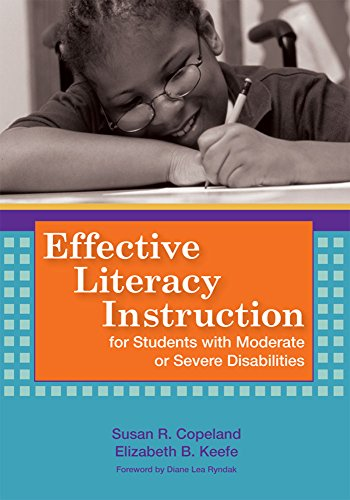 Effective Literacy Instruction for Students with Moderate or Severe Disabilities
