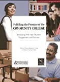 Fulfilling the Promise of the Community College, Thomas Brown and Margaret C. King, 1889271748