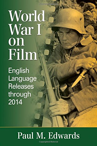 World War I on Film: English Language Releases Through 2014 by McFarland & Company
