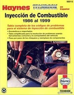 H98915 Inyección de Combustible Automotriz Domesticos e Importados 1986-1999 Manual de Reparación Haynes