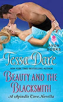 Beauty and the Blacksmith: A Spindle Cove Novella by [Dare, Tessa]