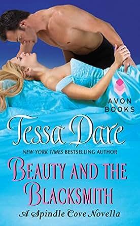 Beauty and the Blacksmith: A Spindle Cove Novella - Kindle