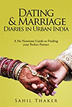 Dating & Marriage Diaries in Urban India