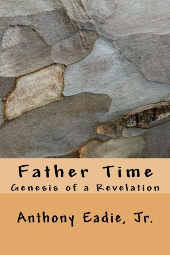 Read Online Father Time: Genesis of a Revelation ebook