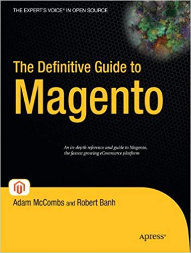The Definitive Guide to Magento (Expert's Voice in Open
