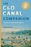 The C&O Canal Companion: A Journey through Potomac History