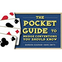 Pocket Guide to Bridge Conventions You Should Know, The