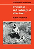 img - for Production and Exchange of Stone Tools: Prehistoric Obsidian in the Aegean (New Studies in Archaeology) book / textbook / text book