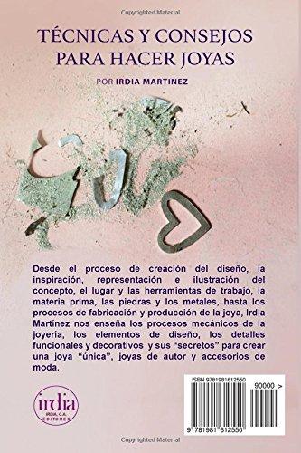 Tecnicas y Consejos para Hacer Joyas (Spanish Edition): Irdia Martinez: 9781981612550: Amazon.com: Books