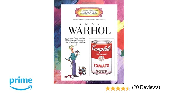 Andy Warhol (Getting to Know the World's Greatest Artists): Mike ...