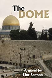 The Dome (The Homeland Connection Book 2)